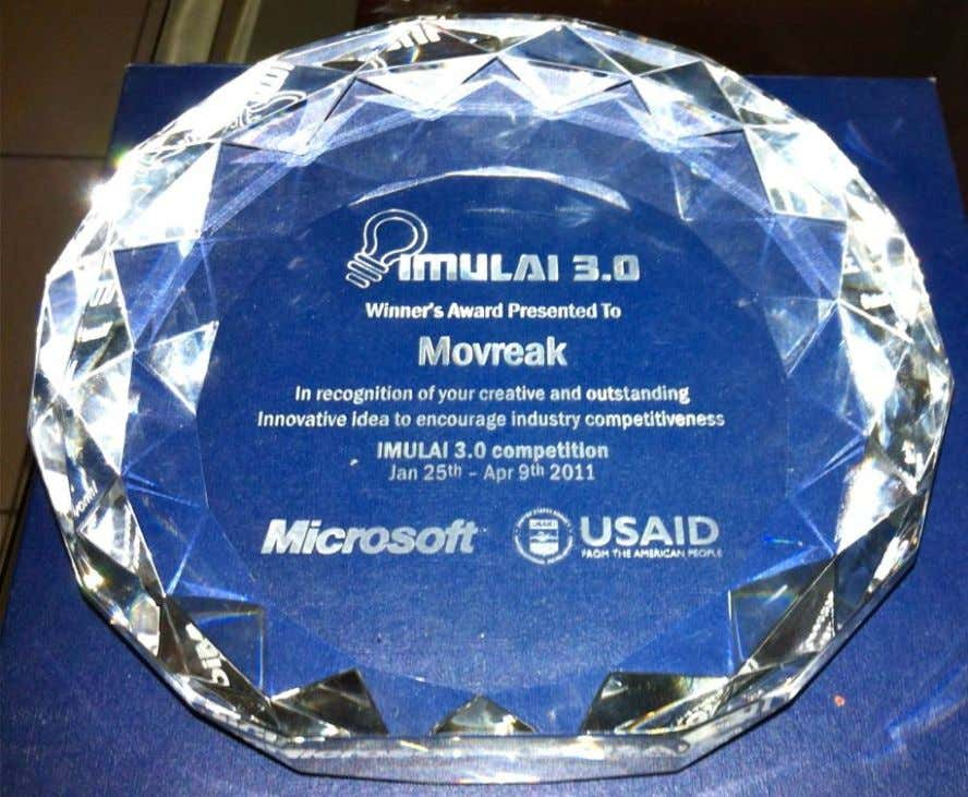 We came back for more, IMULAI 3.0 in 2011. Our product – Movreak – successfully became