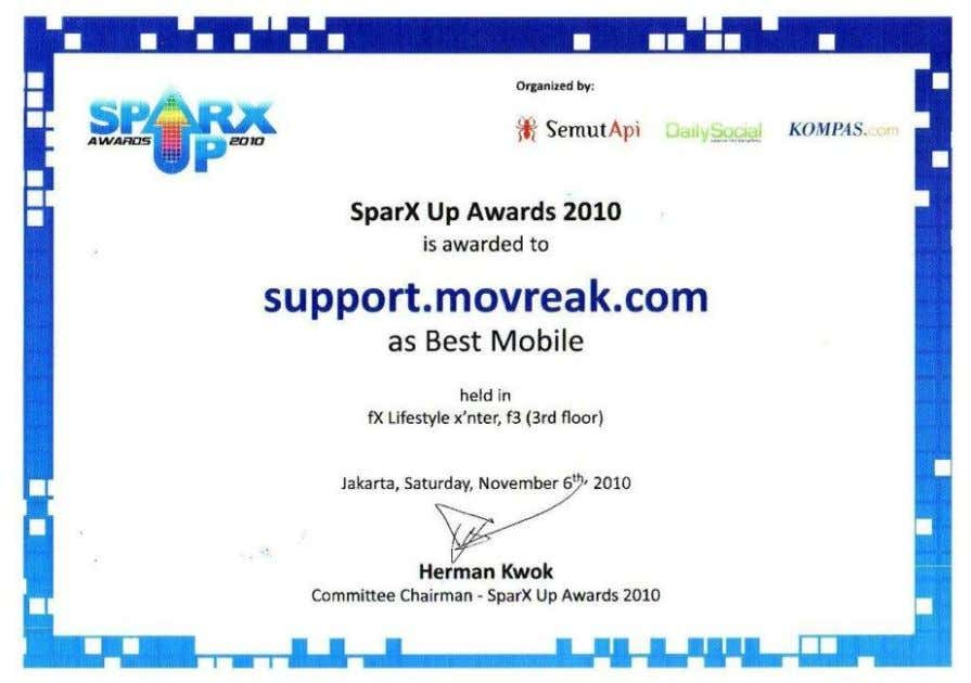 competition event for digital startups in Indonesia. Out product, Movreak, won the Best Mobile Application category.