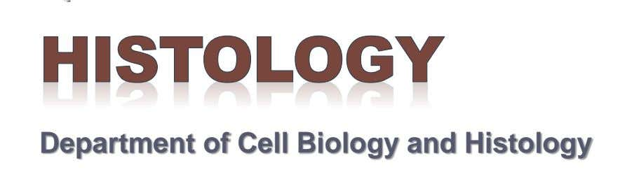 Department of Cell Biology and Histology