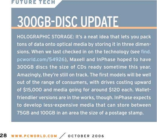 FUTURE TECH 300GB-DISC UPDATE HOLOGRAPHIC STORAGE: It's a neat idea that lets you pack tons