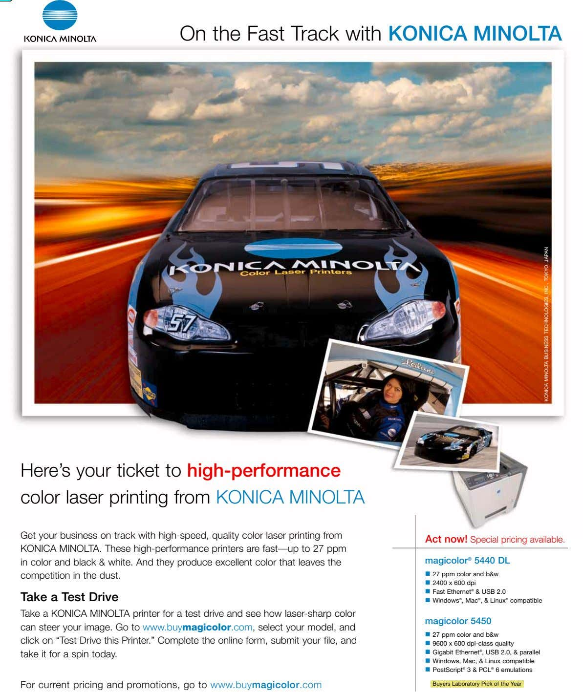On the Fast Track with KONICA MINOLTA Here's your ticket to high-performance color laser printing