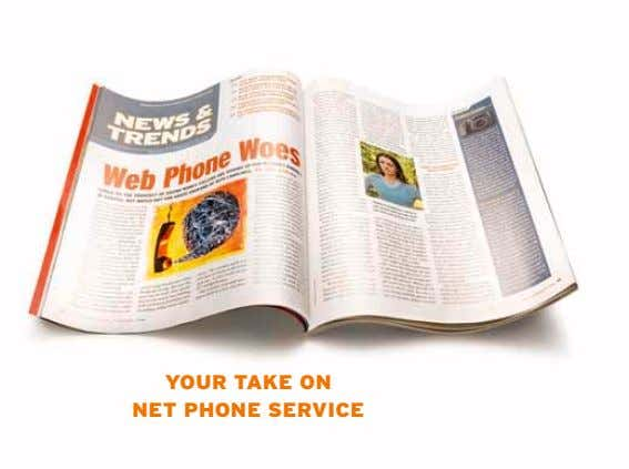 YOUR TAKE ON NET PHONE SERVICE
