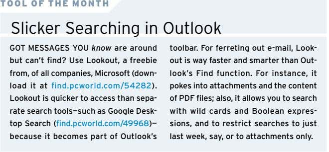 TOOL OF THE MONTH Slicker Searching in Outlook GOT MESSAGES YOU know are around but