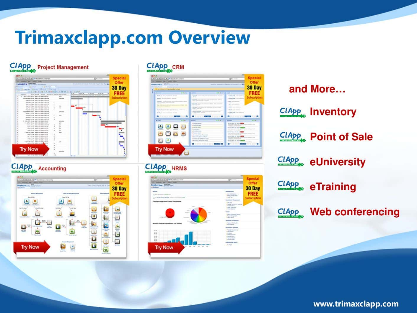Trimaxclapp.com Overview and More… Inventory Point of Sale eUniversity eTraining Web conferencing