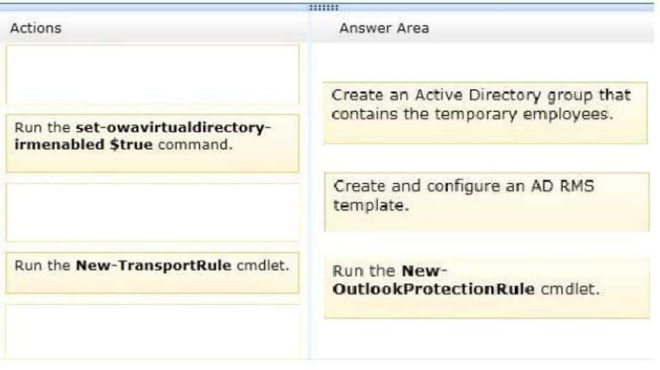 Section: [none] Explanation Explanation/Reference: Explanation: Box 1: Create an Active Directory group that contains the