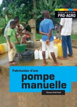 COLLECTION PRO-AGRO Fabrication d'une pompe manuelle Thomas Simb Simb