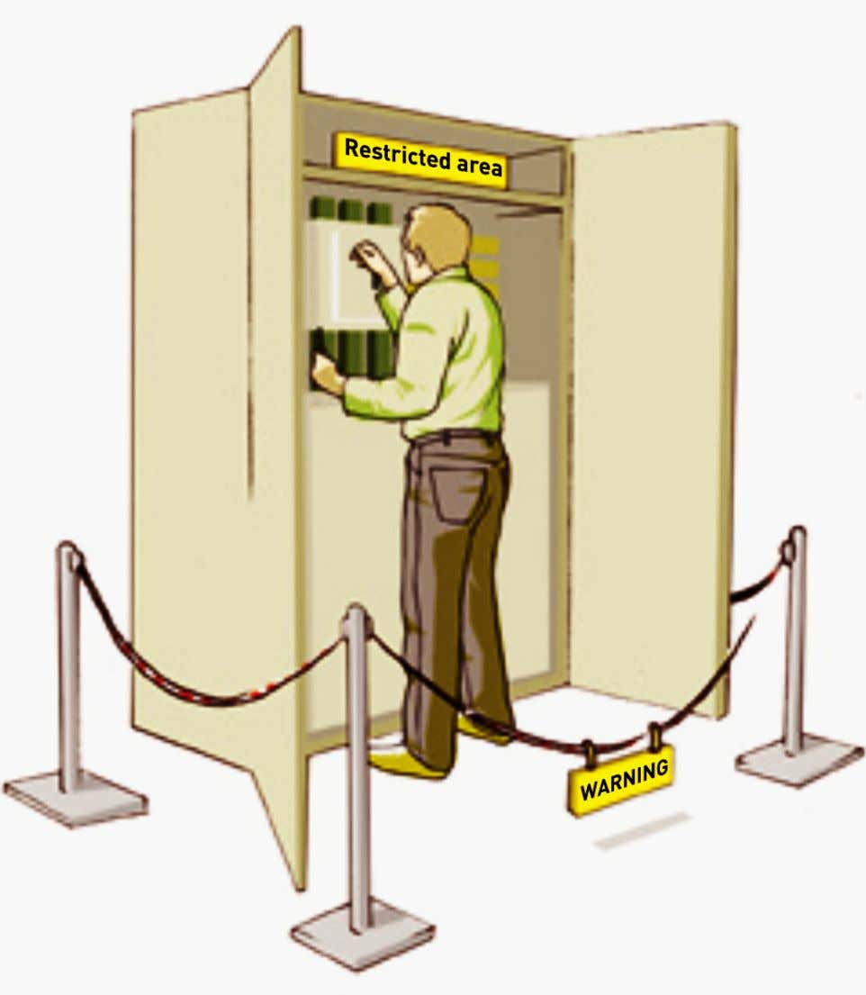 Go back to lockout operations ↑ Why locking? Restricted area Only locking can ensure the immobilised