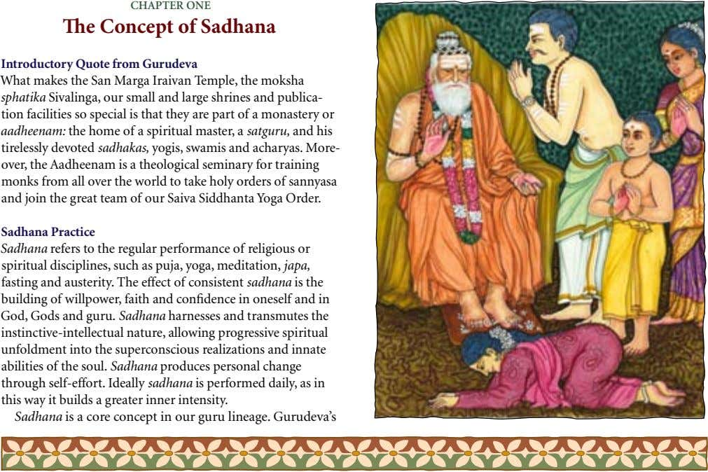 ChapTer one The Concept of Sadhana Introductory Quote from Gurudeva What makes the San Marga Iraivan