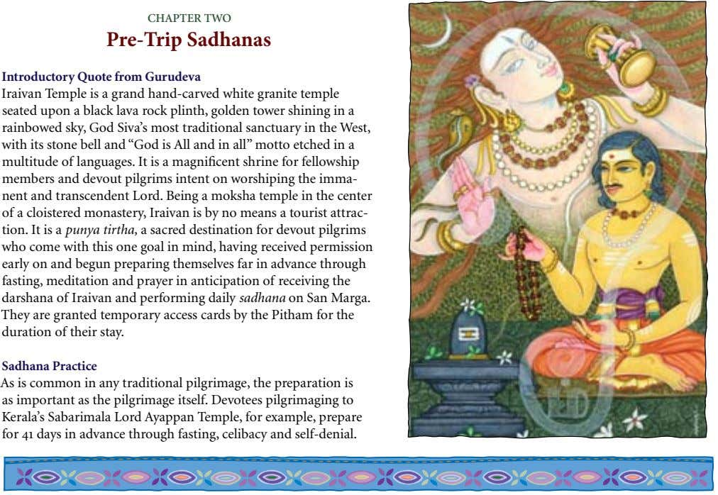 ChapTer Two Pre-Trip Sadhanas Introductory Quote from Gurudeva Iraivan Temple is a grand hand-carved white granite