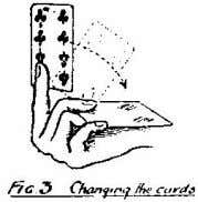 he rubs the other cards backwards and forwards over it. (See Fig. 2.) The second card