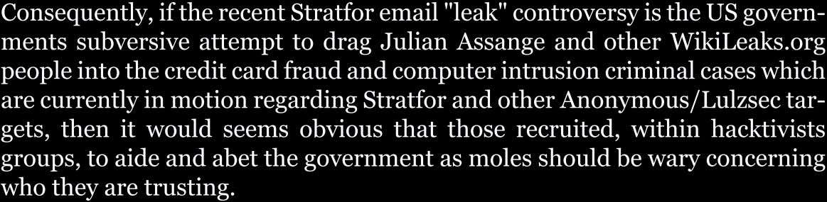 "Consequently,iftherecentStratforemail""leak""controversyistheUSgovern-"
