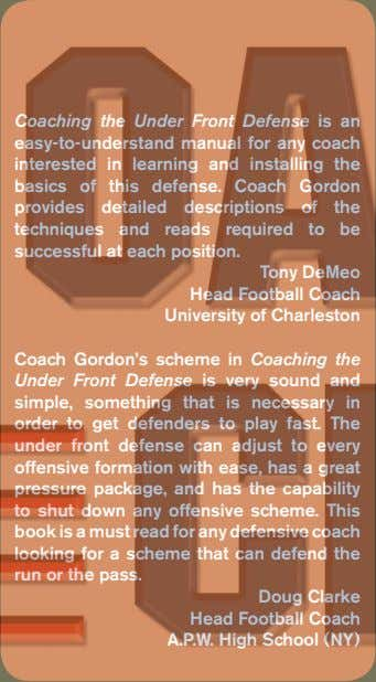Coaching the Under Front Defense is an easy-to-understand manual for any coach interested in learning