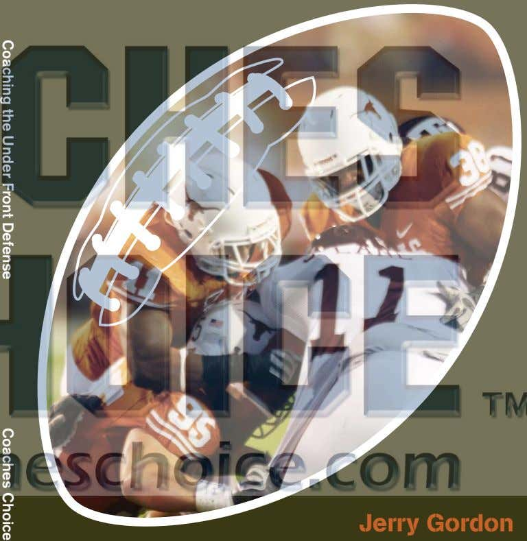Coaching the Under Front Defense Coaches Choice Jerry Gordon