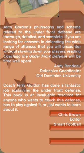 Jerry Gordon's philosophy and scheme related to the under front defense are thorough, detailed, and