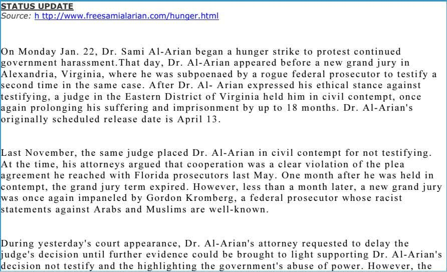 support to Dr. Sami Al-Arian by sending letters to him . STATUS UPDATE Source: h