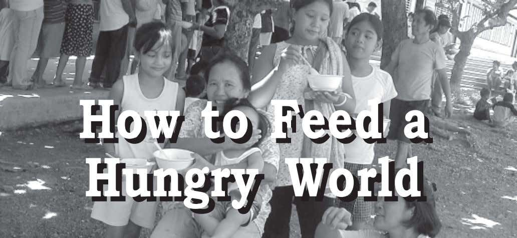 How How to to Feed Feed a a Hungry Hungry World World