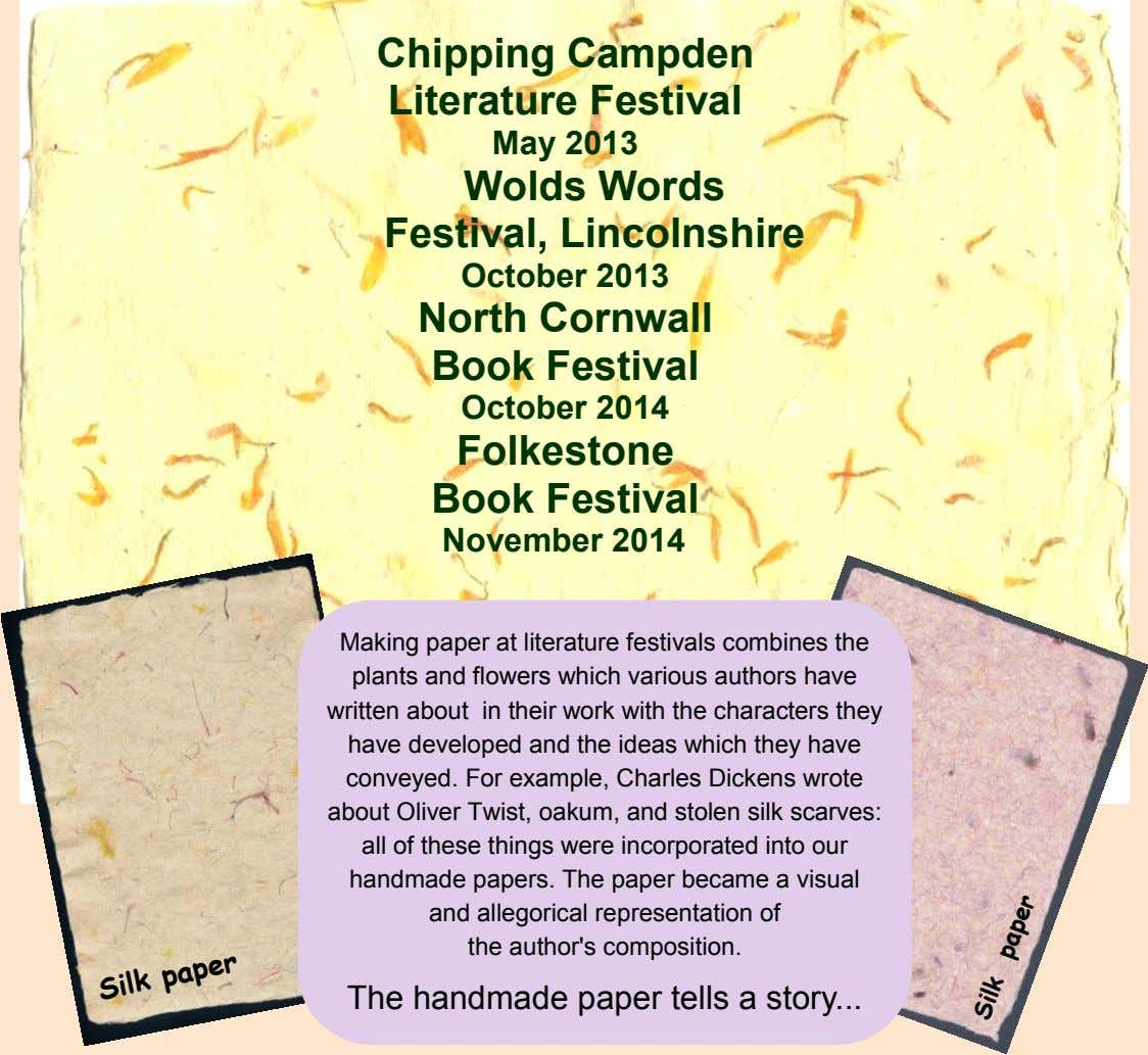 Chipping Campden Literature Festival May 2013 Wolds Words Festival, Lincolnshire October 2013 North Cornwall Book
