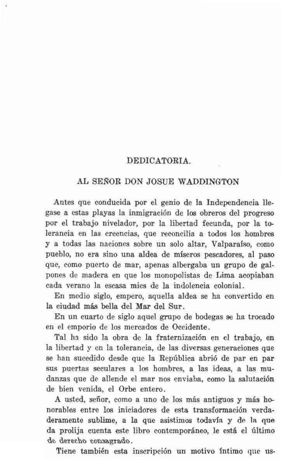 DEDICATORIA. AL SEÑQR DON JOSUE WADDINGTON Antes que conducida por el genio de la Independencia