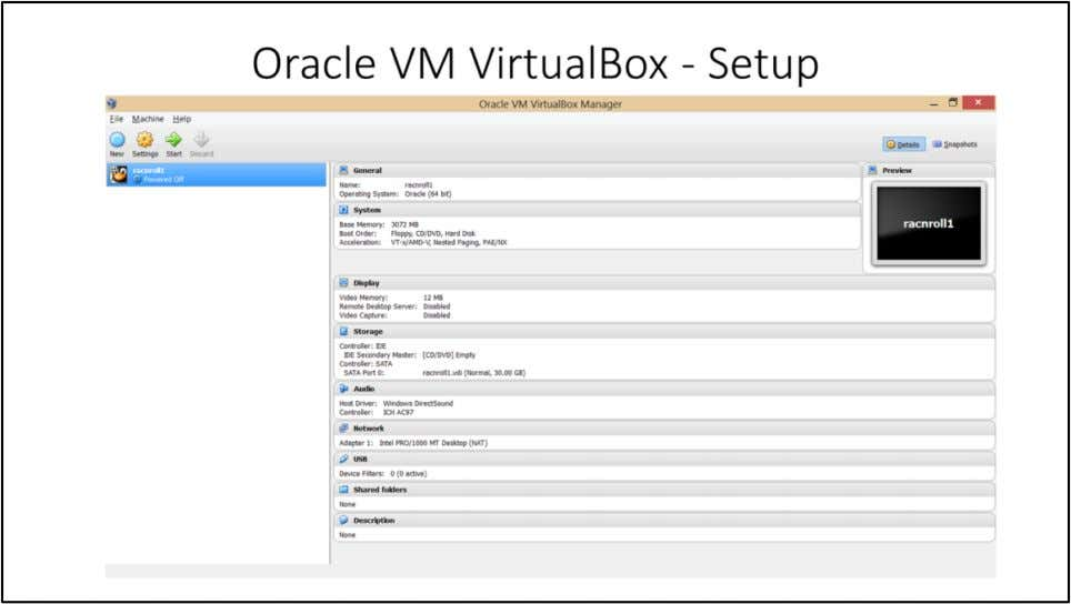 "At this point you can see ""racnroll1"" VM from Oracle VM VirtualBox Manager. 15"