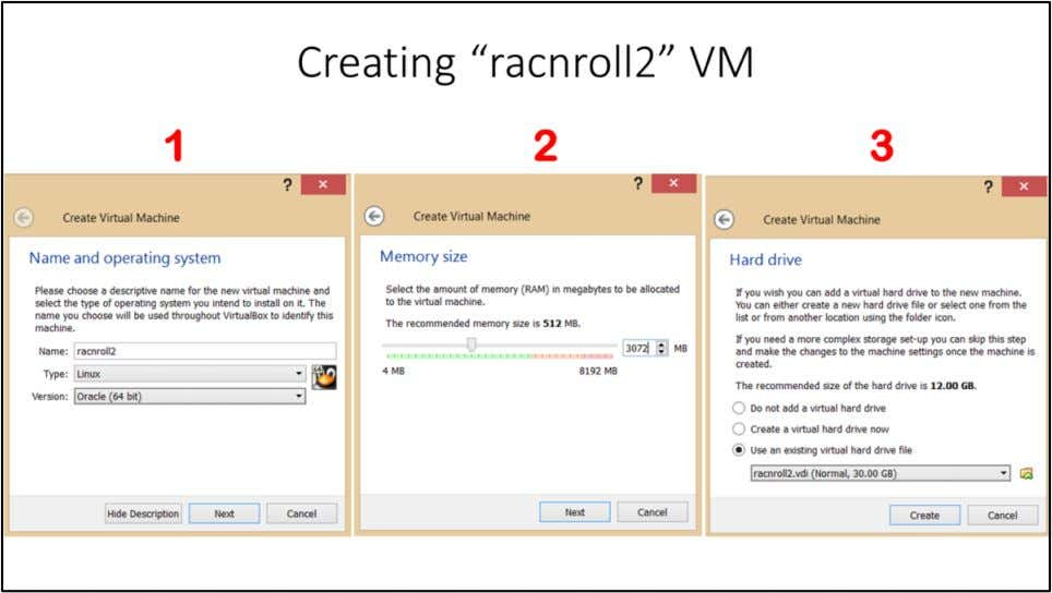 "Creating ""racnroll2"" VM 1. Go to ""Machine"" > New and provide the name of the"
