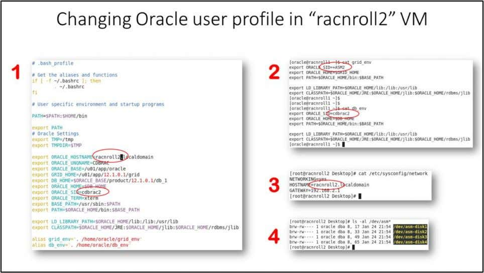 "Changing Oracle user profile in ""racnroll2"" VM 1. Switch user to oracle using "" su"