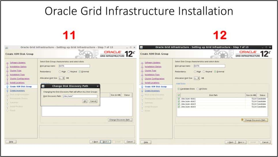 "Oracle Grid Infrastructure Installation 11. Create ASM Disk Group window - Click on ""Change Discovery"