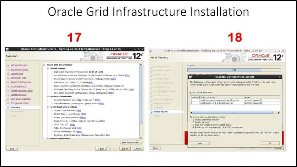"Oracle Grid Infrastructure Installation 17. Summary window – Click ""Next"" to continue 18. Install Product"
