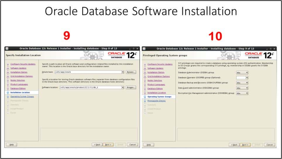 Oracle Database Software Installation 9. Specify Installation location, Since we have already created database