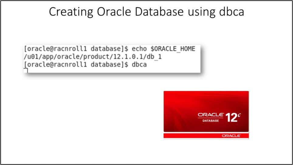 As the oracle user start the Database Configuration Assistant (DBCA) 79