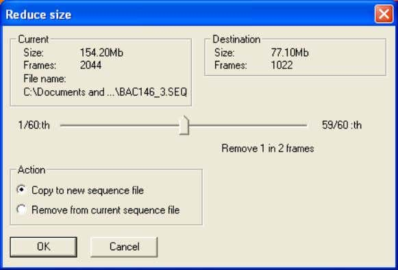 4.7 – How to edit/convert sequences 10422103;1 Figure 4.33 Reduce size dialog box 4 If you