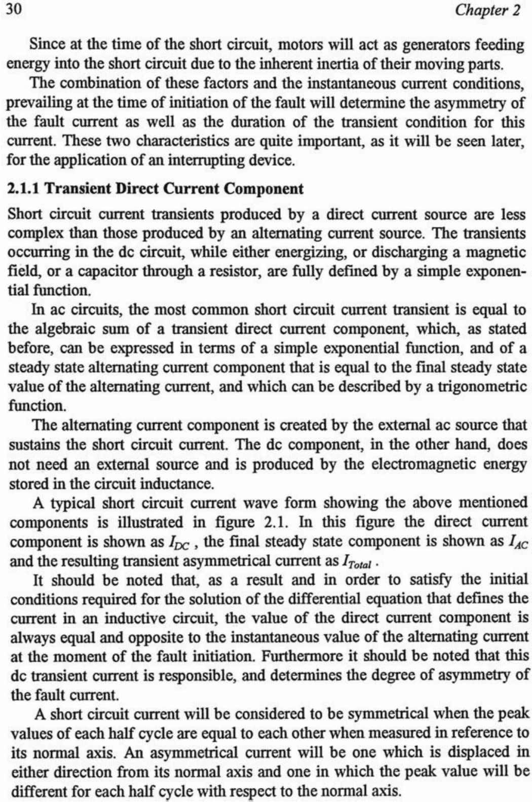 2.1.1 Transient Direct Current Component Short circuit current transients produced by a direct current source