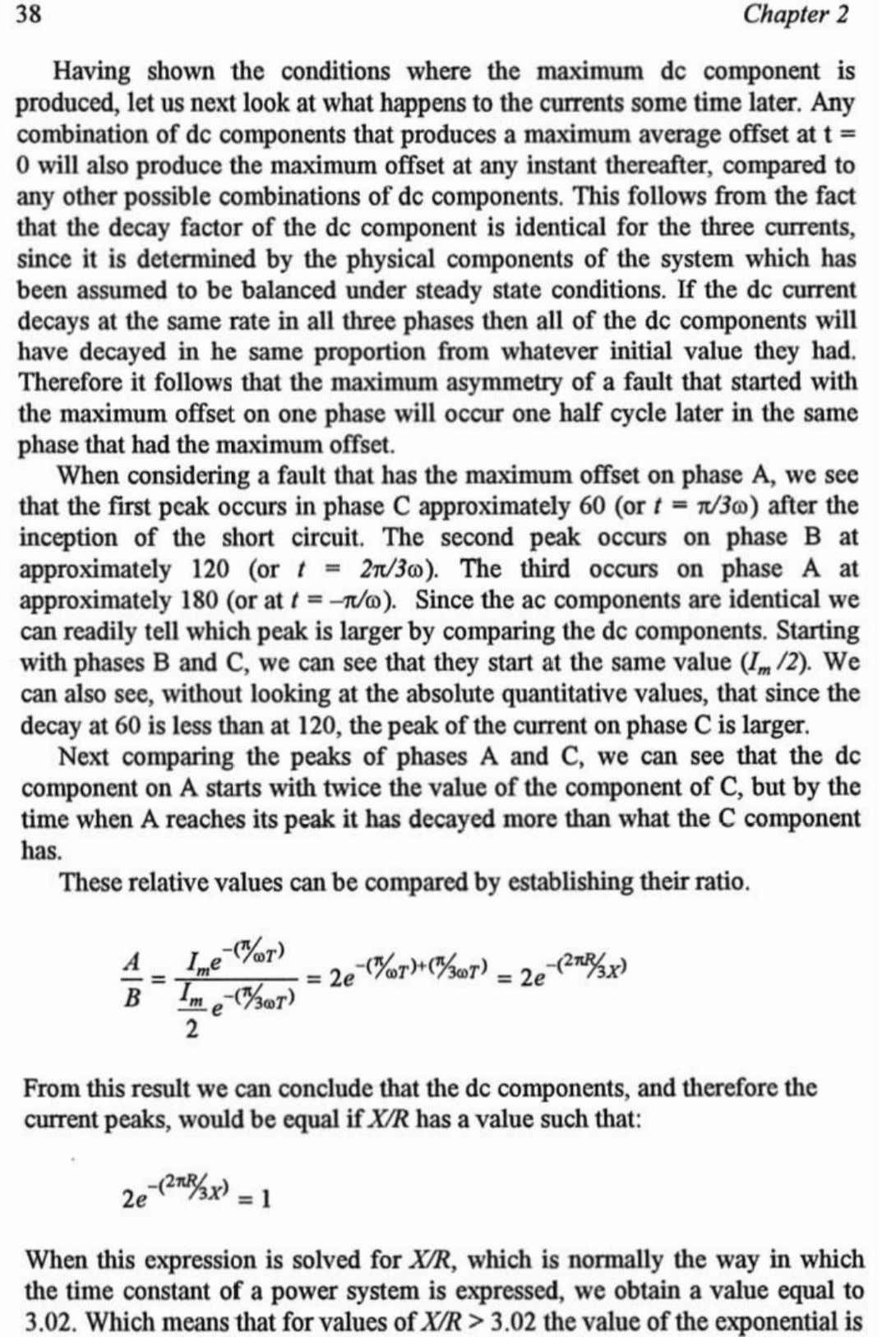 that the decay factor of the dc component is identical for the three currents, since