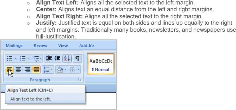 o Align Text Left: Aligns all the selected text to the left margin. o Center: