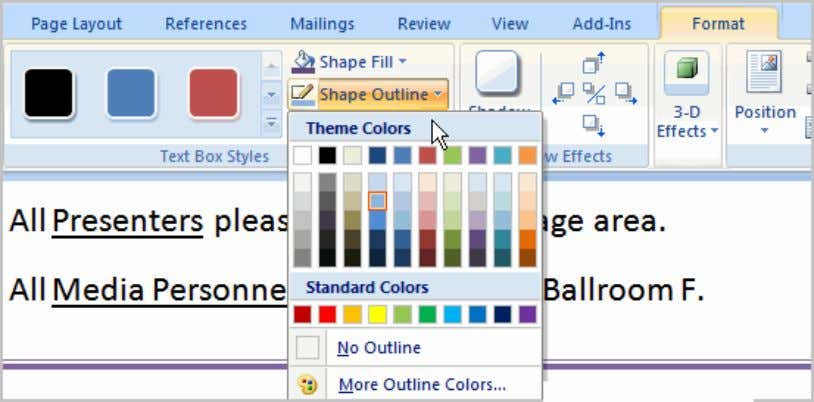  Select a color from the list, choose No Outline, or choose one of the
