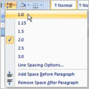group on the Home tab.  Select a spacing option. OR  Select Line Spacing Options