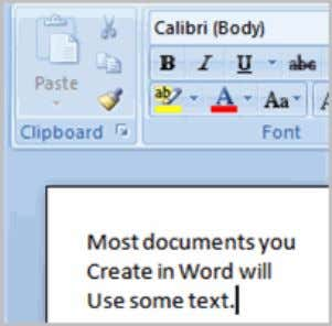  Close Word without saving the document. Text Basics It is important to know how to