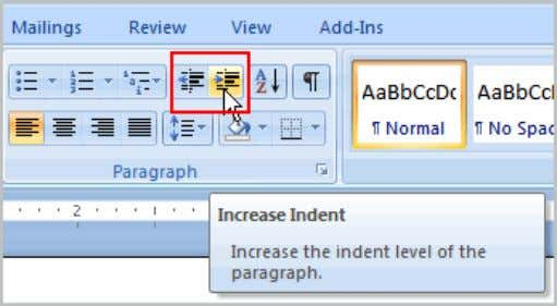 Click the Decrease Indent command to decrease the indent. To Modify the Default Indent