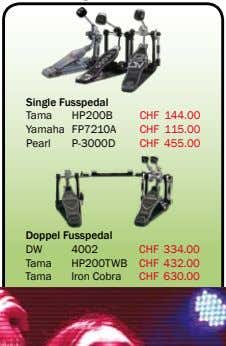 Single Fusspedal Tama HP200B CHF 144.00 Yamaha FP7210A CHF 115.00 Pearl P-3000D CHF 455.00 Doppel
