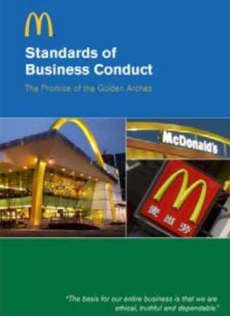 Corporate Governance & Ethics sound ethics and Good Governance are the foundation for responsible food McDonald's