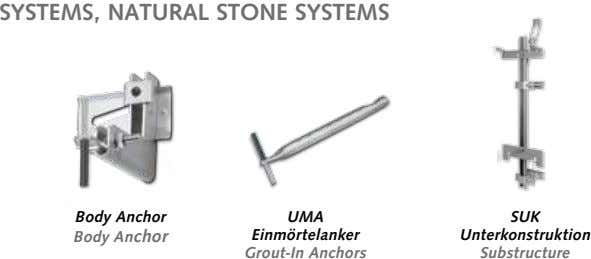 SYSTEMS, NATURAL STONE SYSTEMS Body Anchor UMA SUK Body Anchor Einmörtelanker Unterkonstruktion Grout-In Anchors