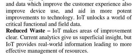 give us superficial insight, but IoT provides real-world information leading to more effective management of resources.