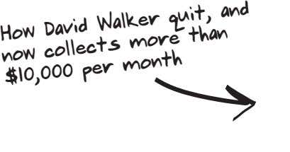 David Walker quit, and How now collects more than per month $10,000