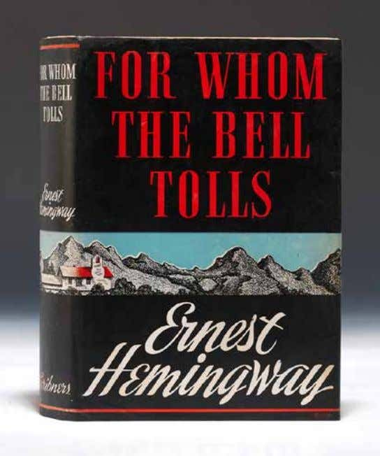 L iterature | D ecember 2013 52 ernest hemingway Association First Edition Of For Whom The