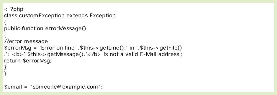 classes and return different error messages: else blocks, a switch, or nest multiple exceptions. These exceptions