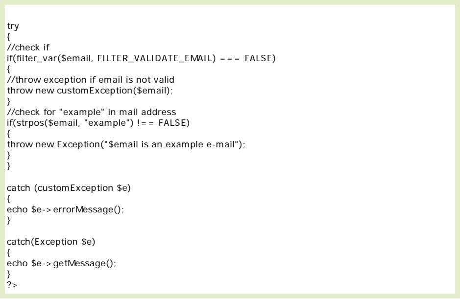 Example explained: The code above tests two conditions and throws an exception if any of
