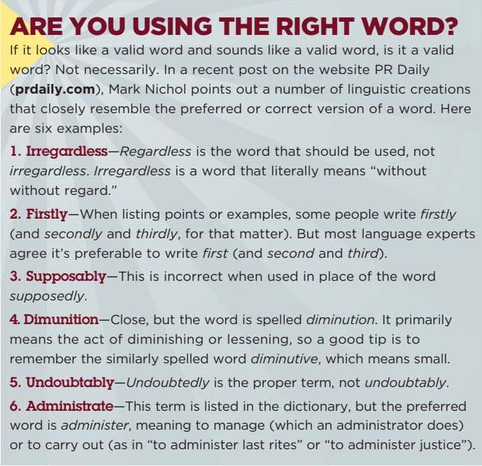 ARE YOU USING THE RIGHT WORD? If it looks like a valid word and sounds