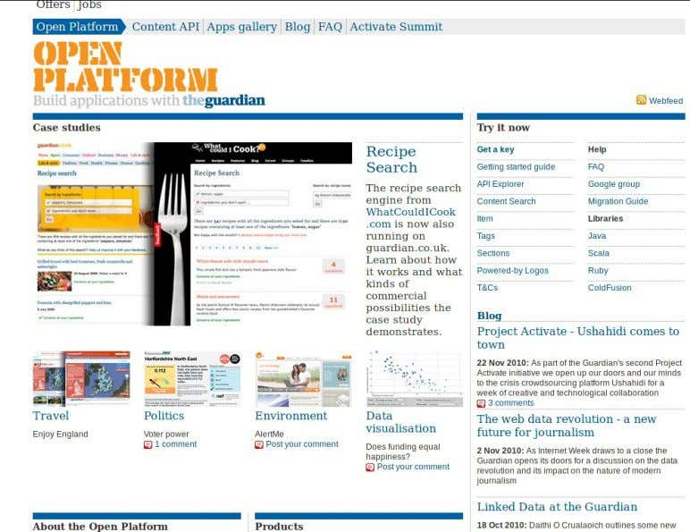 Periodismo digital como contenido / Data journalism Caso: The Guardian Data Store Open Platform Content Api