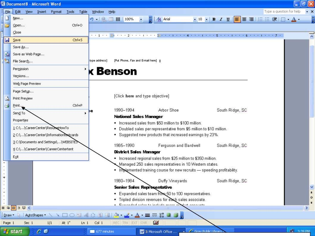 How to Create a Resume Using Microsoft Word cont… STEP 12: Remember to save your work
