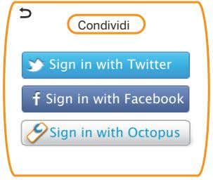 Condividi Sign in with Twitter Sign in with Facebook Sign in with Octopus