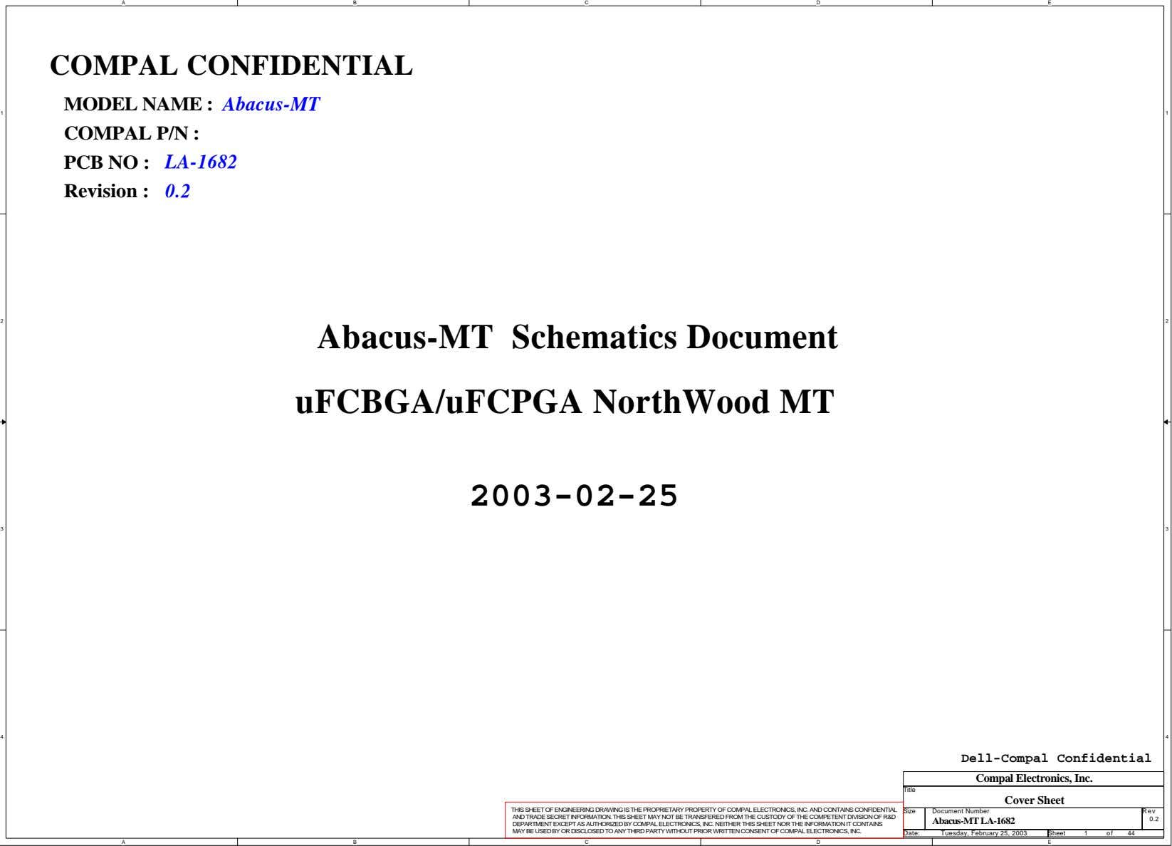 A B C D E COMPAL CONFIDENTIAL MODEL NAME : Abacus-MT 1 1 COMPAL P/N